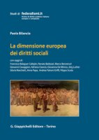 La dimensione europea dei diritti sociali