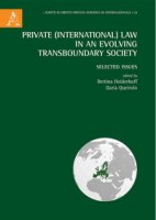 Private (International) Law in an Evolving Transboundary Society. Selected Issues