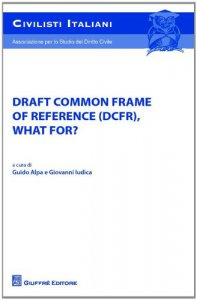 Copertina di 'Draft common frame of reference (DCFR), what for?'