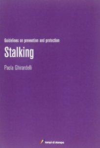 Copertina di 'Stalking. Guidelines on prevention and protection'