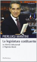 La legislatura costituente - Mantini Pierluigi