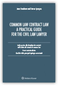 Copertina di 'Common law contract law. A pratical guide for the civil law lawyer. Guida pratica alla disciplina dei contratti nell'ambito del sistema di Common Law...'