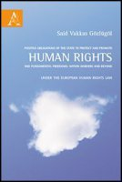 Positive obligations of the state to protect and promote human rights and human rights law