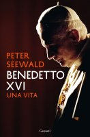 Benedetto XVI - Peter Seewald
