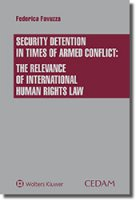 Security detention in times of armed conflict: the relevance of international human rights law - Favuzza Federica