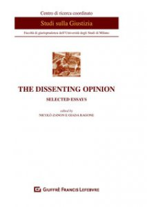 Copertina di 'The dissenting opinion. Selected essays'