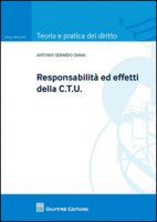 Responsabilità ed effetti della CTU