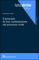 Il principio di non contestazione nel processo civile