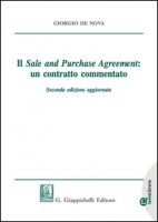 Il sale and purchase agreement: un contratto commentato. Lezioni di diritto civile 2009. Con e-book - De Nova Giorgio