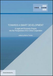 Copertina di 'Towards a smart development. A legal and economic enquiry into the perspectives of EU-China cooperation'