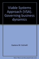 Viable Systems Approach (VSA).  Governing Business Dynamics. - Golinelli Gaetano M.