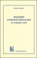Western Constitutionalism. An introduction - Buratti Andrea