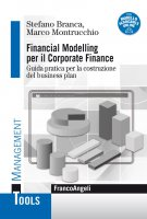 Financial Modelling per il Corporate Finance - Stefano Branca, Marco Montrucchio
