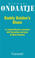 Buddy Bolden's Blues - Michael Ondaatje