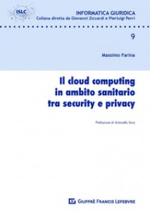 Copertina di 'Il cloud computing in ambito sanitario tra security e privacy'