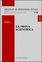 La prova scientifica - Rivello Pierpaolo