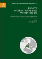 Private international law within the EU. Current issue and regulatory perspectives