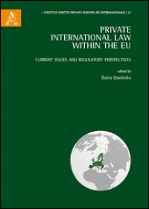 Copertina di 'Private international law within the EU. Current issue and regulatory perspectives'