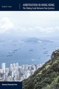 Copertina di 'Arbitration in Hong Kong. The sliding scale between two systems'