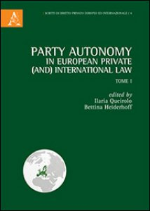 Copertina di 'Party autonomy in european private (and) international law'