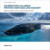 Celebrating Calabria: Writing Heritage and Memory - AA.VV.