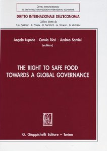 Copertina di 'The right to safe food towards a global governance'