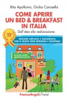 Come aprire un Bed & Breakfast in Italia - Rita Apollonio, Giulia Carosella