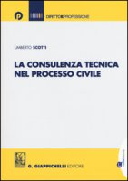 La consulenza tecnica nel processo civile