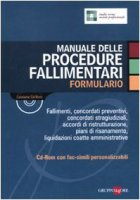 Manuale delle procedure fallimentari. Formulario. Con CD-ROM