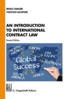 An introduction to international contract law - Cavalieri Renzo, Salvatore Vincenzo