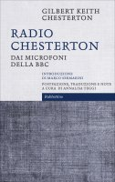 Radio Chesterton - Gilbert Keith Chesterton