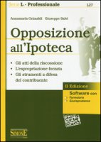 Opposizione all'ipoteca. Con software