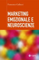 Marketing emozionale e neuroscienze - Francesco Gallucci