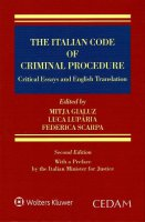 The italian code of criminal procedure. Critical essays and english translation - Gialuz Mitja, Luparia Luca, Scarpa Federica