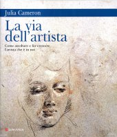 La via dell'artista - Julia Cameron