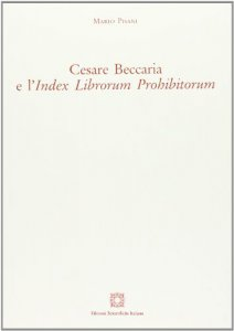 Copertina di 'Cesare Beccaria e l'«Index librorum prohibitorum»'