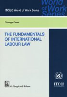 The foundamentals of international labor law - Casale Giuseppe
