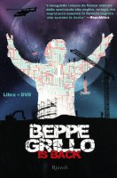 Beppe Grillo is back. Con DVD - Grillo Beppe