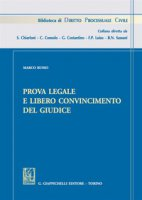 Prova legale e libero convincimento del giudice