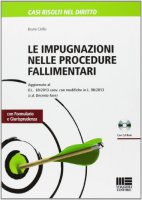 Le impugnazioni nelle procedure fallimentari. Con CD-ROM - Cirillo Bruno