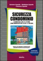Sicurezza condominio. Con CD-ROM
