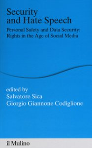 Copertina di 'Security and hate speech. Personal safety and data security: rights in the age of social media'