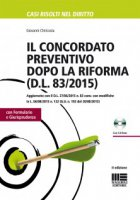 La nuova procedura del concordato preventivo. Con CD-ROM