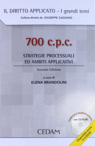 Copertina di '700 c.p.c. Strategie processuali ed ambiti applicativi. Con CD-ROM'