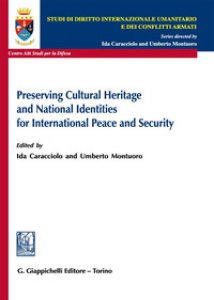 Copertina di 'Preserving cultural heritage and national identities for international peace and security'
