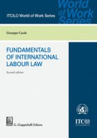 Fundamentals of international labour law - Casale Giuseppe
