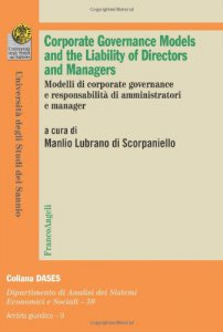 Copertina di 'Corporate governance models and the liability of directors and managers. Modelli di corporate governance e responsabilità di amministratoti e manager'