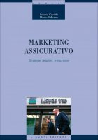Marketing assicurativo - Antonio Coviello, Marco Pellicano