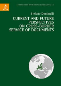 Copertina di 'Current and future perspectives on cross-border service of documents'