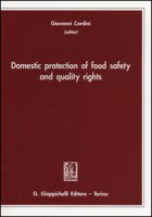 Domestic protection of food safety and quality rights